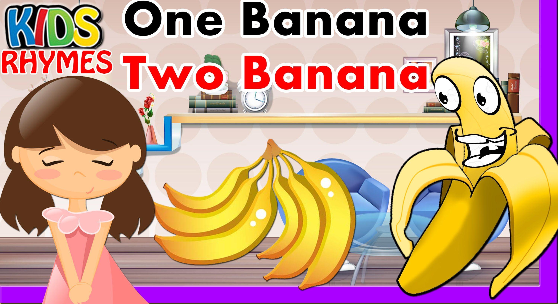 One Banana Two Nursery Rhyme Cartoon Animation Hd Video By Kids R