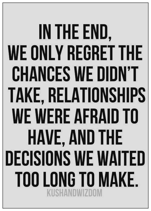 Dont Miss Your Chance Quotes Quotesgram Chance Quotes True Words Quotes