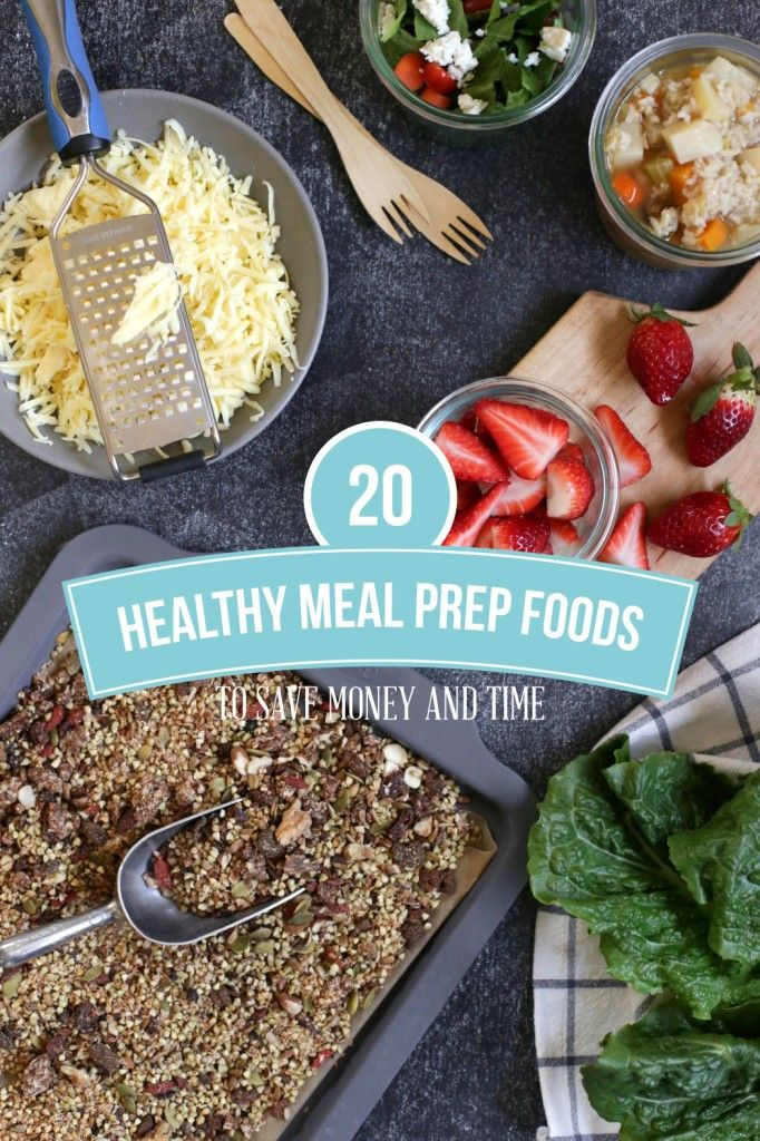20 healthy meal prep foods you can make in advance to save time and money! This is also a printable list so I post it on the fridge to help me prepare for the week.