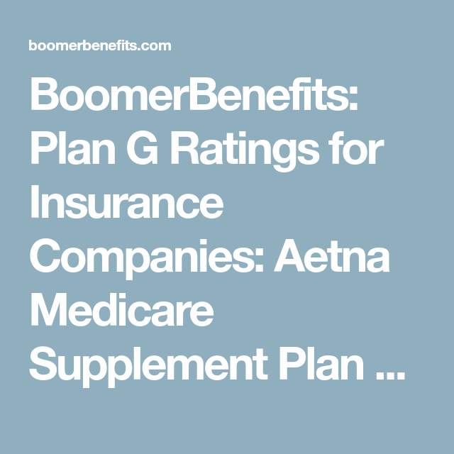 Medicare Plan G Reviews Medicare Supplement Plans Medicare