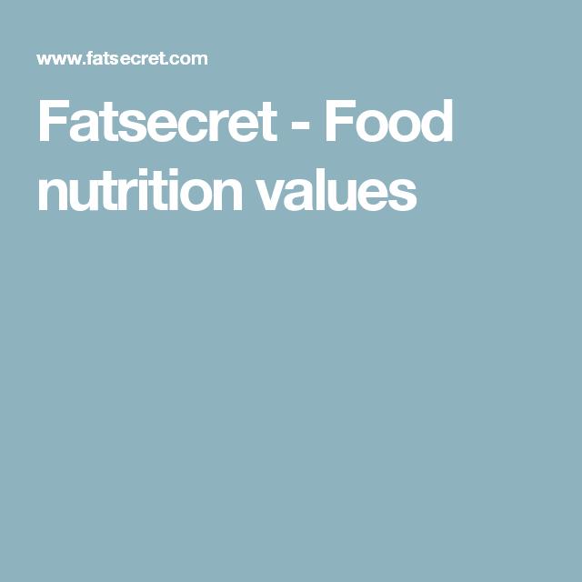 Fatsecret - Food nutrition values
