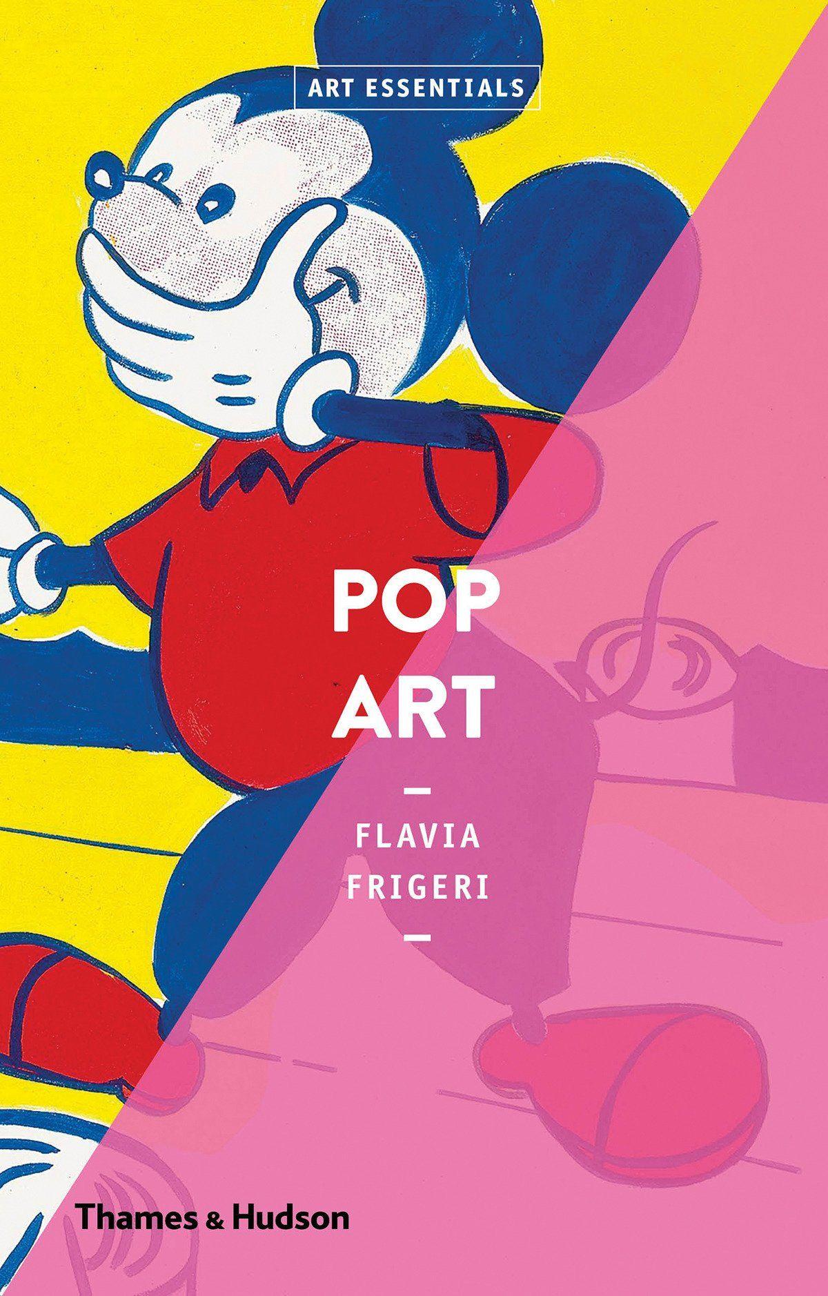Pop Art / Flavia Frigeri.. 1ª ed.. Barcelona Blume