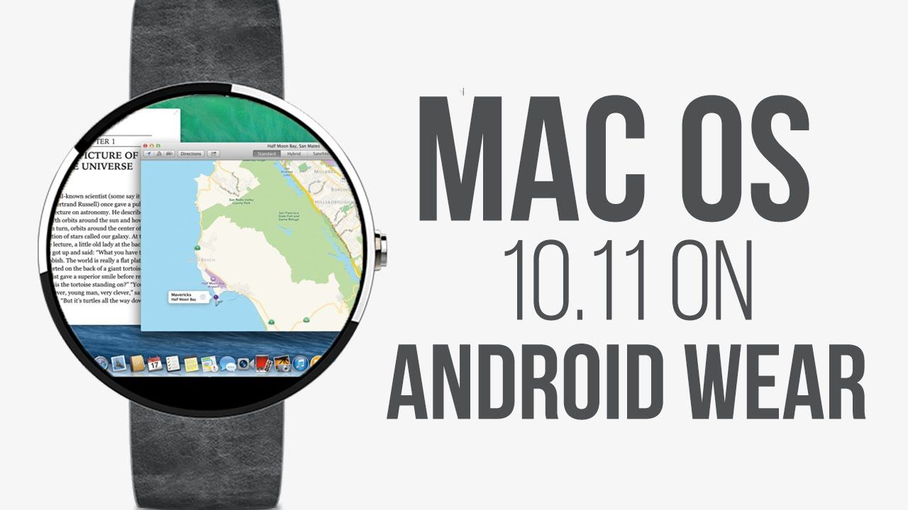 awesome Mac OS 10.11 on Moto 360 Android Wear