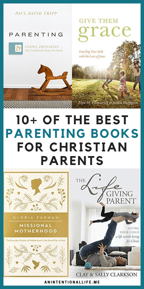 Photo of The Best Parenting Books Every Christian Parent Should Read – An Intentional L…