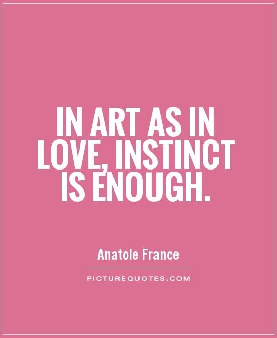 Beau Famous Quotes On Instincts   Google Search · Art QuotesInspirational  QuotesLove ...