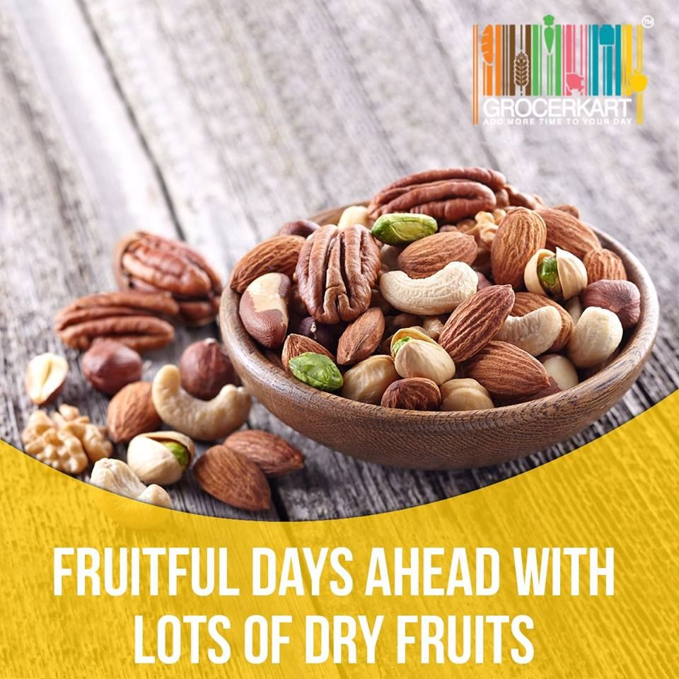 Fruitful days ahead with lots of dry fruits Grocerkart
