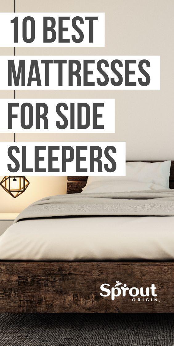10 Best Mattresses For Side Sleepers 2019 Mattress Review In 2020 Best Mattress Side Sleeper Mattresses Reviews