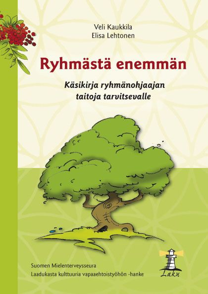 Ryhmästä enemmän | Suomen Mielenterveysseura