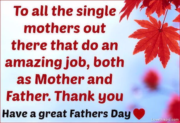 Single Mothers family father family quote dad fathers day daddy ...