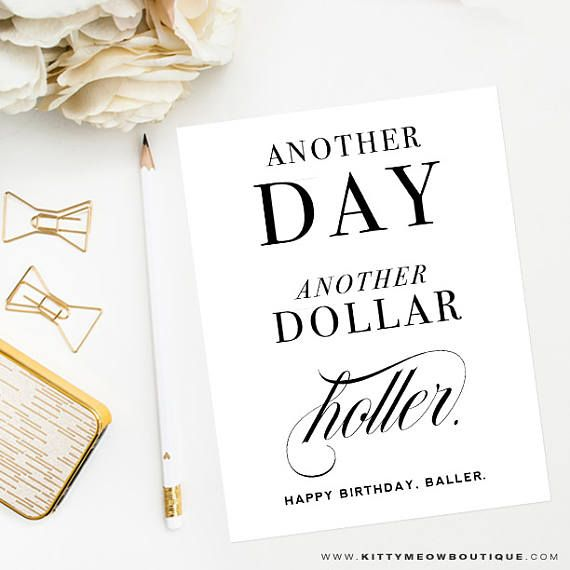 Funny Birthday Card Another Day Dollar Baller Black And White