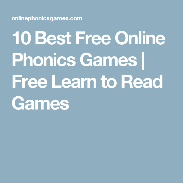 10 Best Free Online Phonics Games | Free Learn to Read Games ...