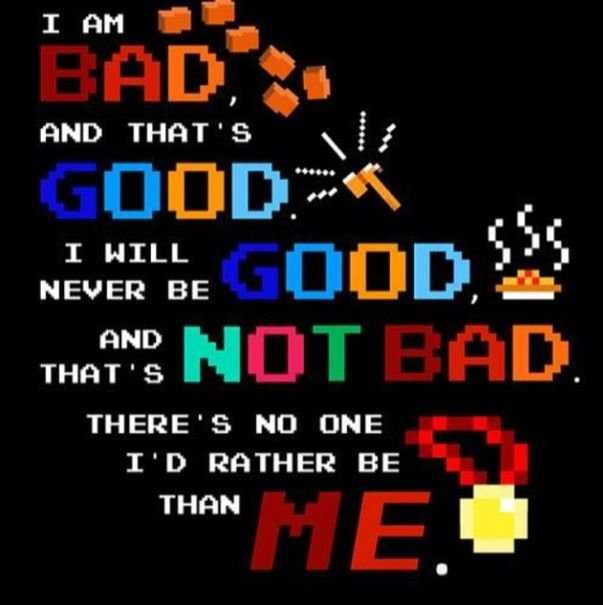 21 Fave Quote Quote From Wreck It Ralph I Am Bad And Thats
