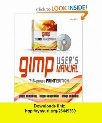 gimp users manual 9780557011896 john jones isbn 10 0557011892 rh pinterest com GIMP Tutorials Step by Step Pantech User Manual