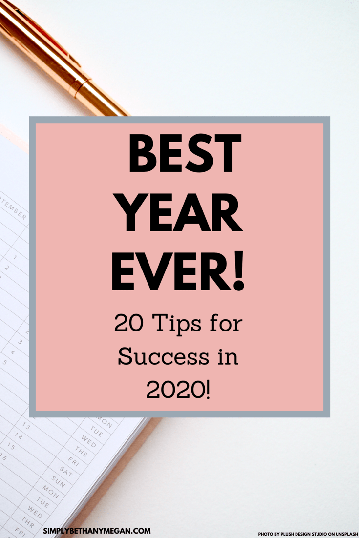 20 Tips To Make 2020 Your Best Year Ever How Are You Feeling