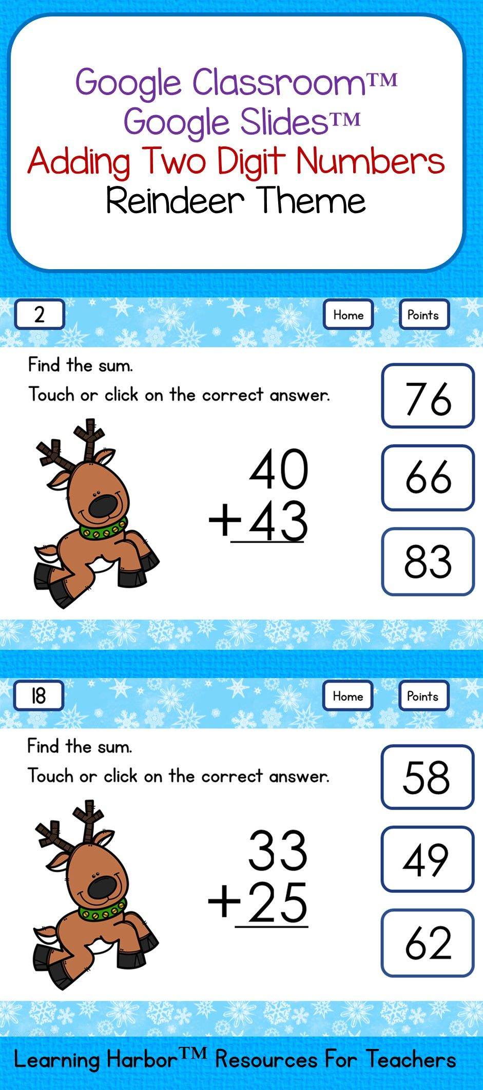 Adding Two Digit Numbers Reindeer Theme Grades 1 - 2 for Google ...
