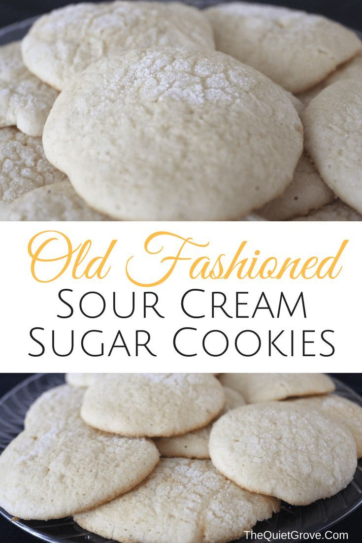 Old Fashioned Sour Cream Sugar Cookies The Quiet Grove Sour Cream Sugar Cookies Sour Cream Cookies Yummy Food Dessert