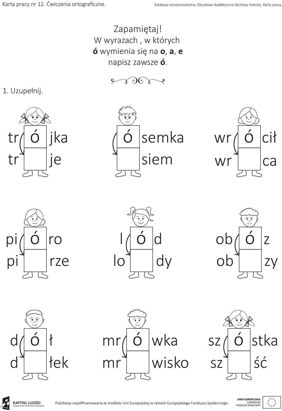Znalezione Obrazy Dla Zapytania Wyrazy Z O Wymiennym Kolorowanki Polish Language Early Education Learn Polish