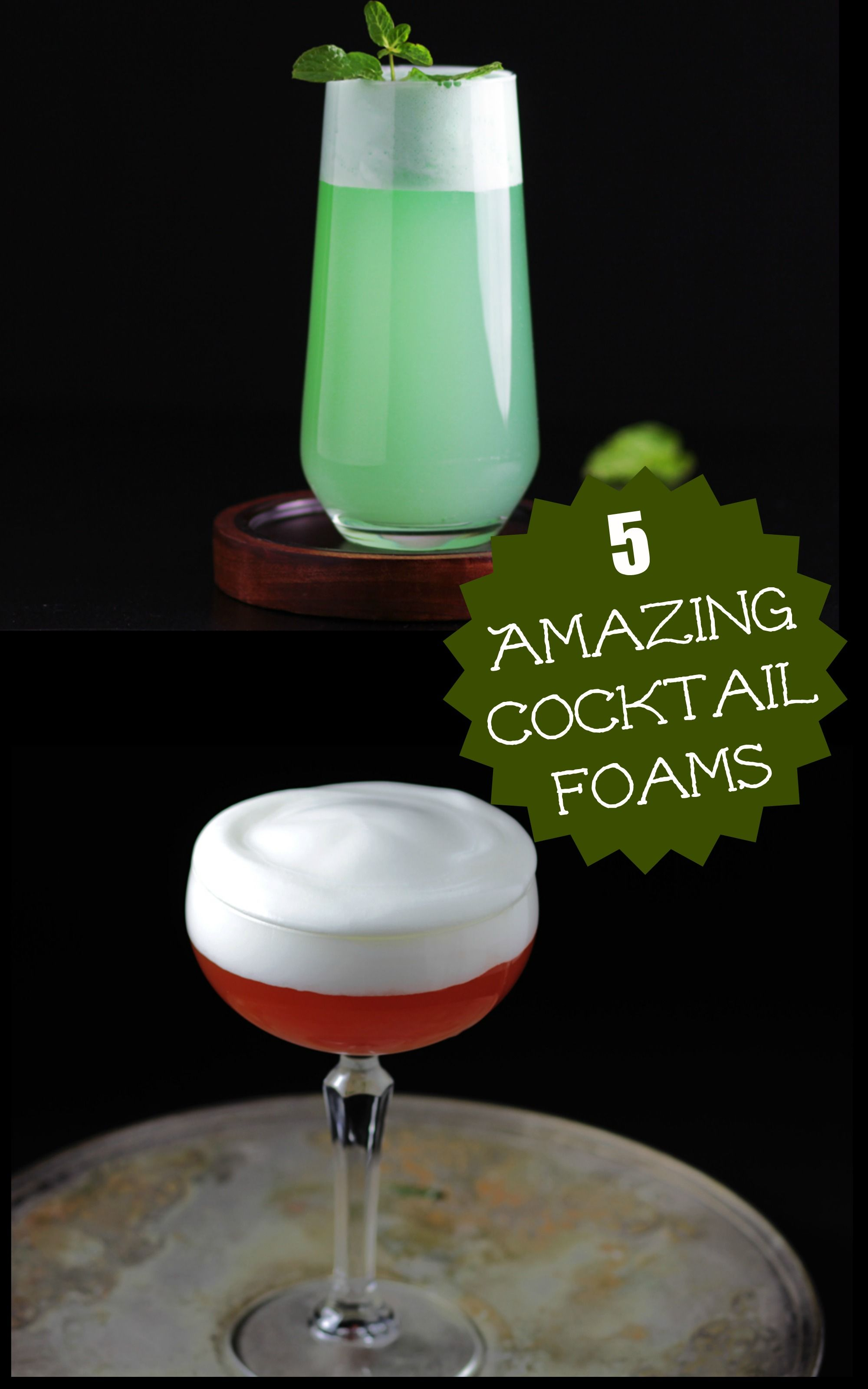 Cocktail Foams & Improving Your Cocktails