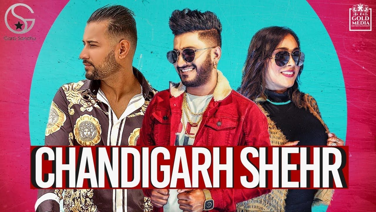 Chandigarh Shehr Lyrics G Khan Afsana Khan Punjabi Song 2019 Songs Lyrics Song Lyrics Meaning