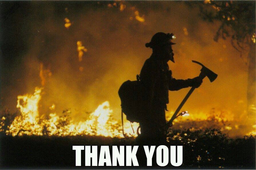 Thank a Fire fighter today! Colorado needs them