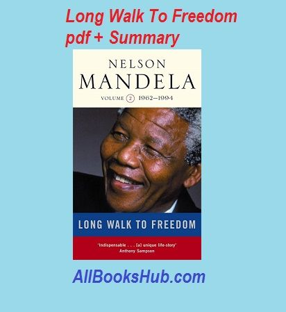 Download Long Walk To Freedom Pdf Read Summary Review Reading Summary Freedom Reading