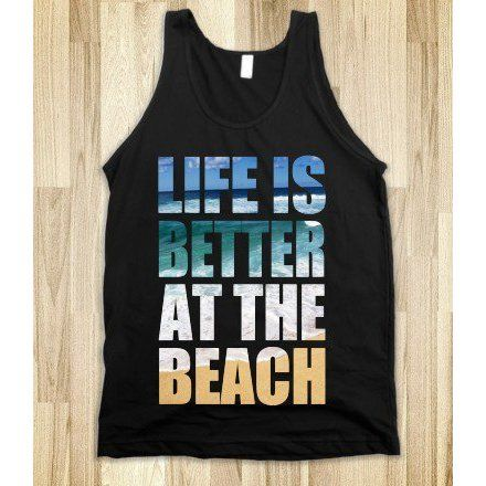 LIFE IS BETTER AT THE BEACH ($32.99)