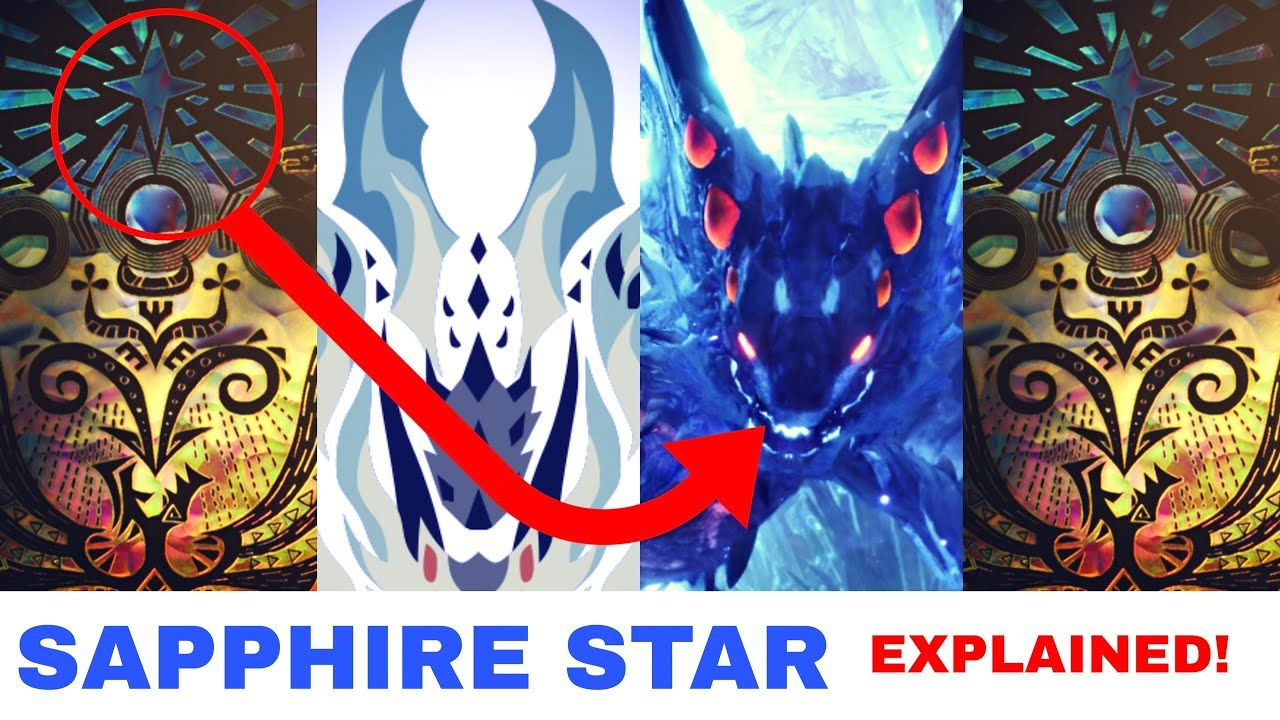 What is the Sapphire Star in Monster Hunter World (Sapphire Star