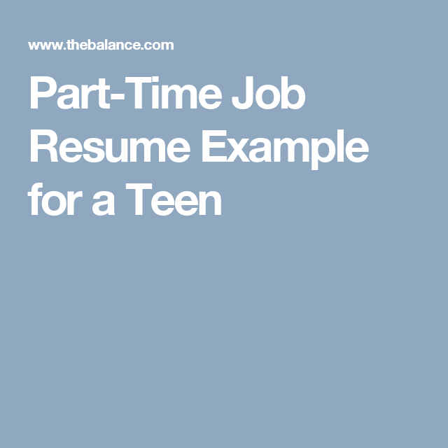 PartTime Job Resume Example For A Teen  Job Resume Examples
