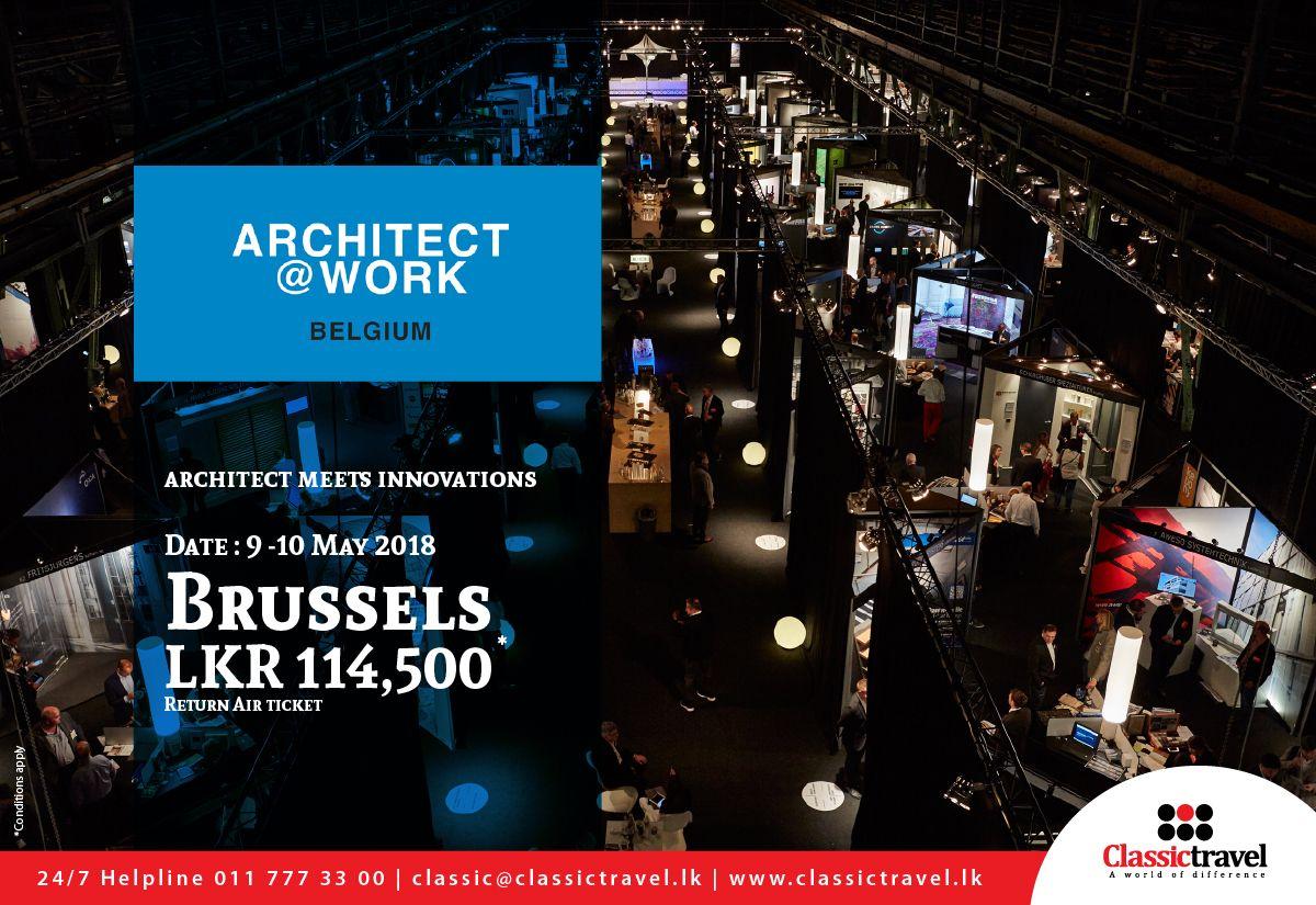 Architects Work In Belgium Return Air Ticket Lkr 114 500 Call