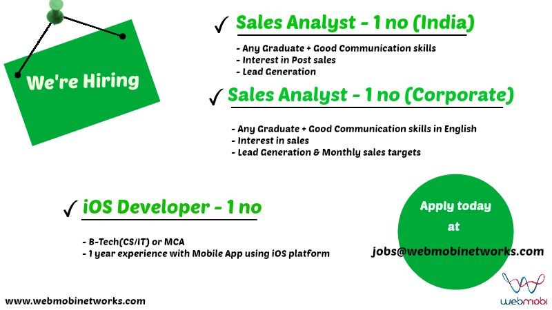 WebMobi Networks, #Kochi is hiring Sales Analysts and iOS - ios developer resume