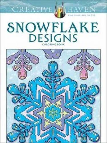 Creative Haven Snowflake Designs Coloring Book Adult Col Color