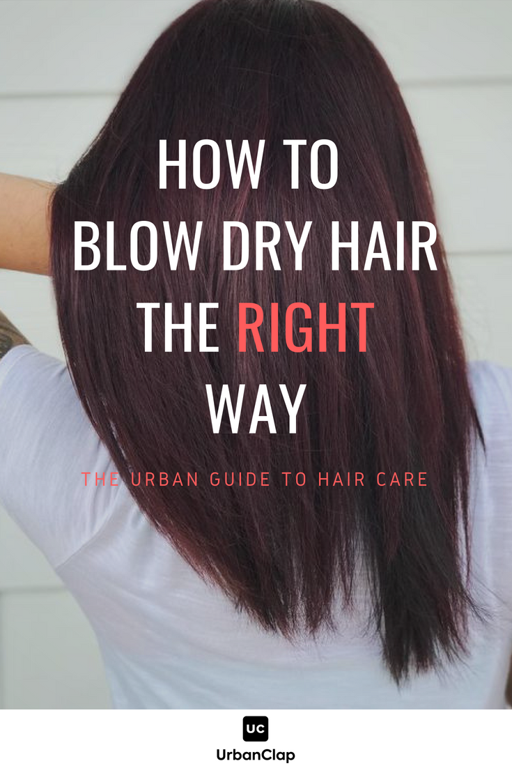 How To Blow Dry Hair At Home Every Girl S Guide Blow Dry Hair Dry Long Hair Blow Dry Hair Curls