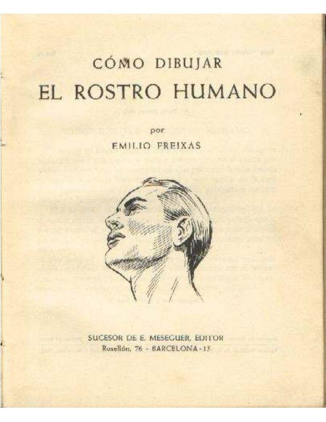 Emilio freixas como dibujar el rostro humano  Libros sobre
