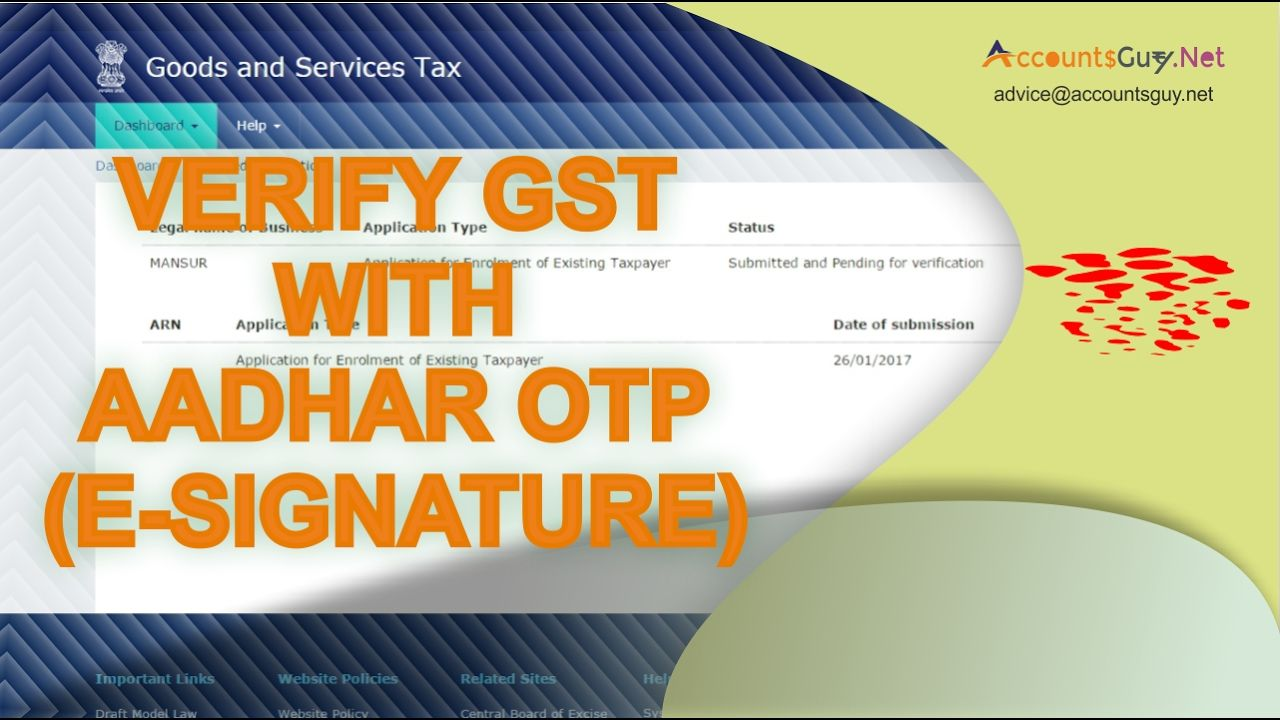 GST Registration Enrolment in India - Part 3 (Aadhar Sign)  If the Tax Payer has not the Digital Signature, he can use the Aadhar OTP to Sign the GST Enrolment Application. Applicant can verify it through online by clicking the Submit the E-Signature button.  Before to this the Applicant has to link his Mobile Number and E-Mail Id with his Aadhar Number. So, the OTP will be sent to that number.  In the Verify section in the Application applicant can sign the Application electronically…