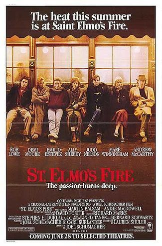 St. Elmos Fire : 1985 -  This one also is what I remember the title song more than the story... St.Elmos Fire by John Parr...