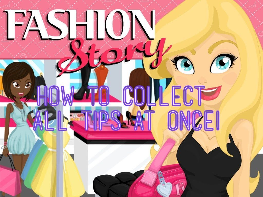 Fashion Story How To Collect All Tips At Once! Fashion