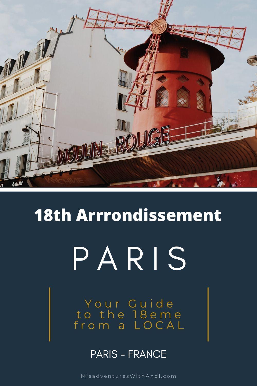 Local Guide To Paris 18th Arrondissement Local Guide Paris France Travel Guide