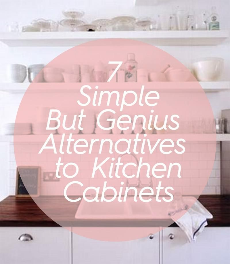 7 Simple But Genius Alternatives to Kitchen Cabinets ...