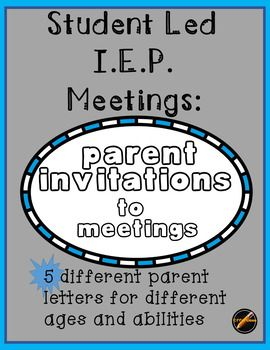 Individualized Education Programs Ieps For Parents Kidshealth >> Student Led I E P Parent Invitations Student Led