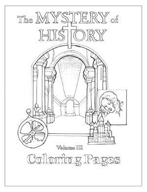The Mystery of History Volume 3 Coloring Pages (Download