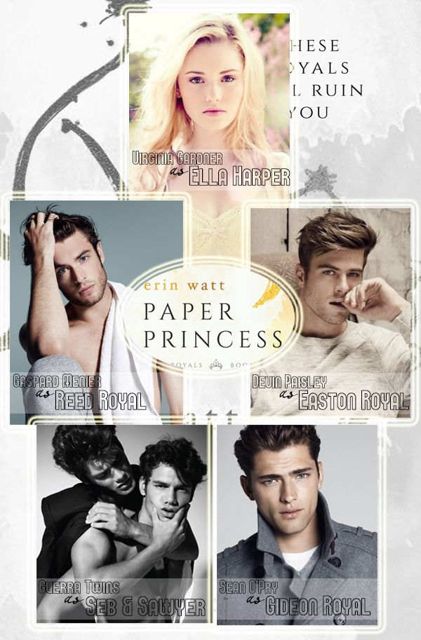 Dream Cast for Paper Princess (The Royals series) by Erin Watt | Personagens de livros, Leitura, Livros