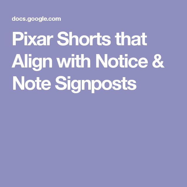 Pixar Shorts That Align With Notice Note Signposts Notice And Note Pixar Shorts Teaching Reading Comprehension