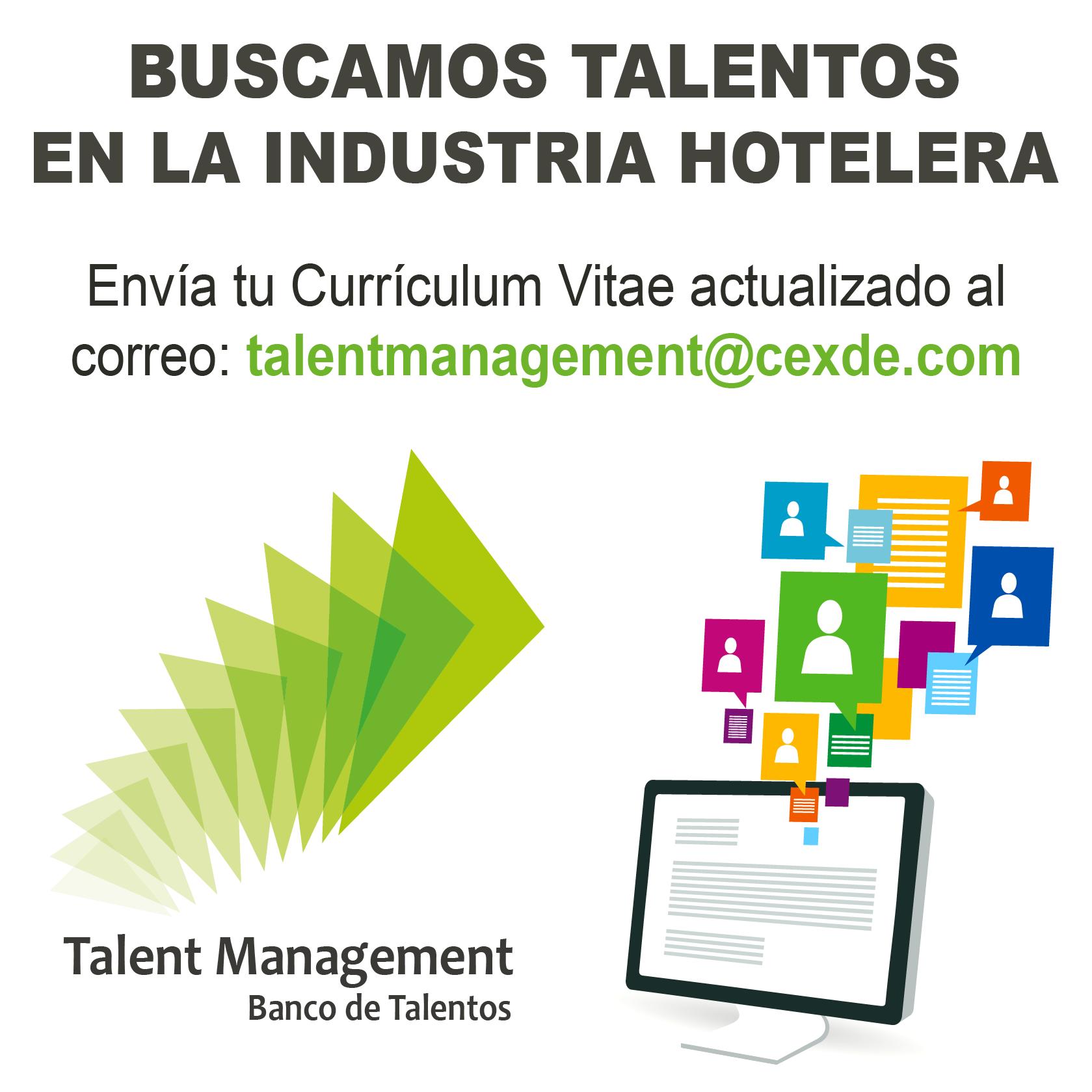 Envía tu Currículum Vitae HOY a: talentmanagement@cexde.com ...