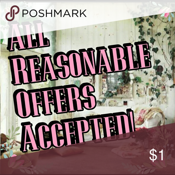 I ALWAYS Except Reasonable Offers! Make me an offer in can't refuse!! Accessories