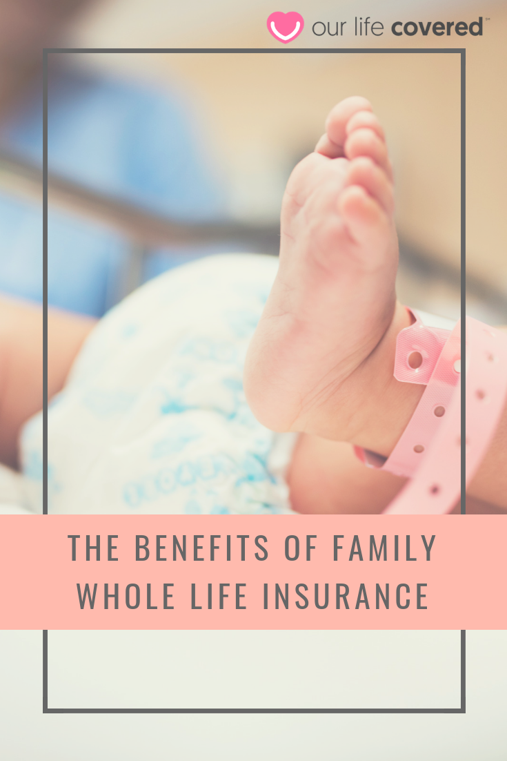 The Benefits of Family Whole Life Insurance | Protecting ...