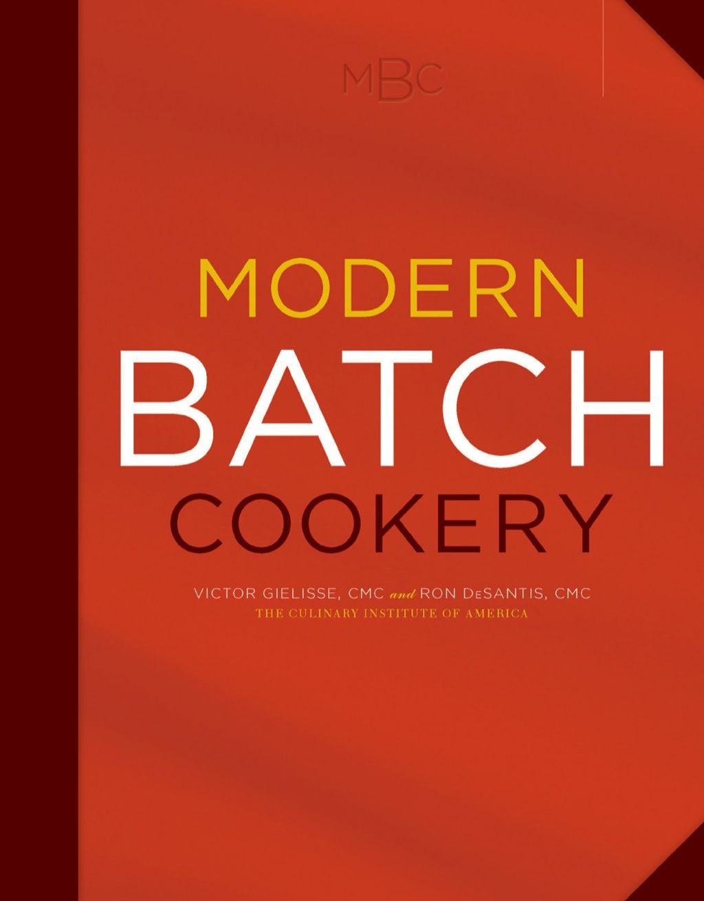 Modern Batch Cookery Ebook Rental Cookery Books Chef Cookbook