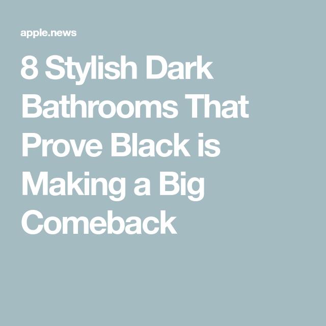Photo of 8 stilvolle dunkle Badezimmer, die beweisen, dass Schwarz ein großes Comeback feiert – Apartment-Therapie