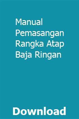 Baja Ringan Pdf Manual Pemasangan Rangka Atap Lakomsisof Repair
