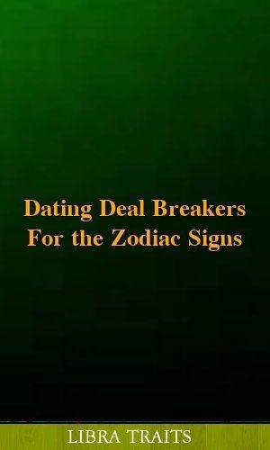 Dating Deal Breakers For the Zodiac Signs #horoscopes #leo #gemini