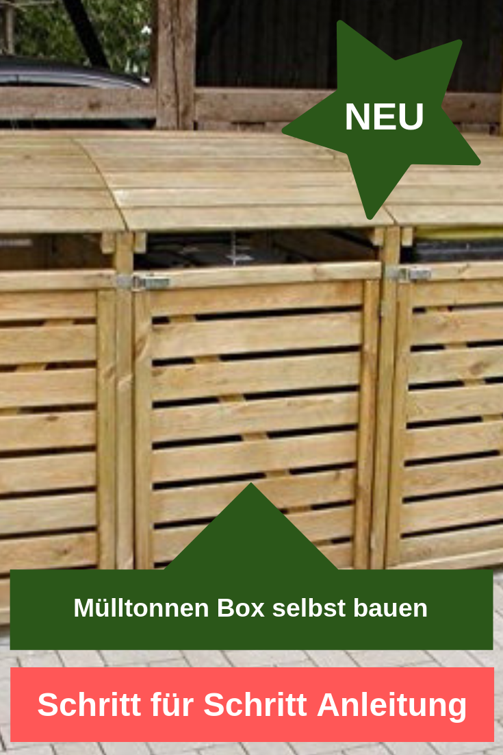 Mülltonnenbox selbst bauen